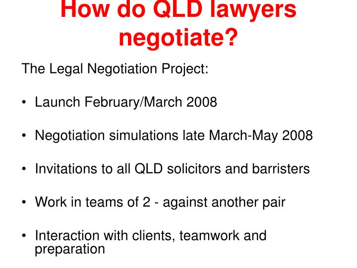 How do QLD lawyers negotiate?