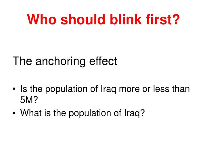 Who should blink first?