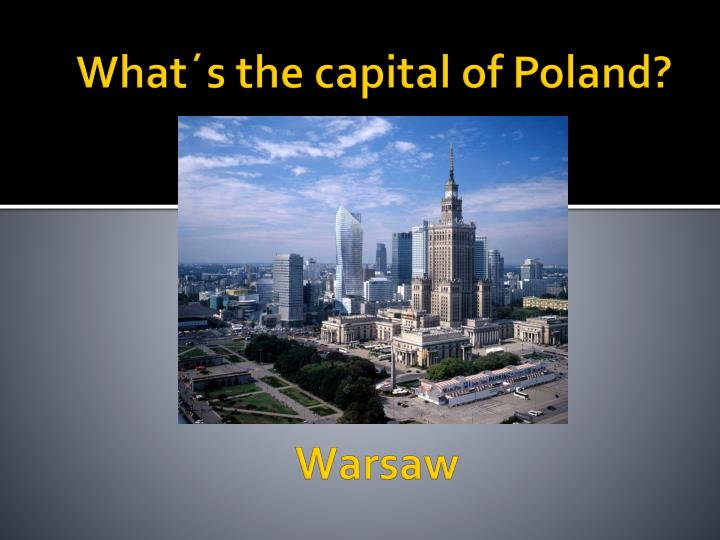 What s the capital of poland