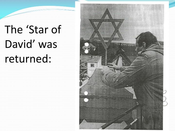 The 'Star of David' was returned: