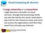 cloud computing @ libraries1