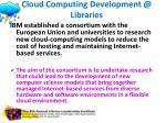 cloud computing development @ libraries1