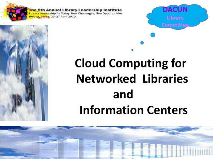 cloud computing for networked libraries and information centers n.