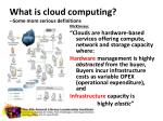 what is cloud computing some more serious definitions2