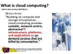 what is cloud computing some more serious definitions4
