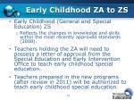 early childhood za to zs