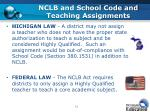 nclb and school code and teaching assignments