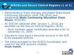 scechs and secure central registry 1 of 2