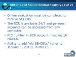 scechs and secure central registry 2 of 2
