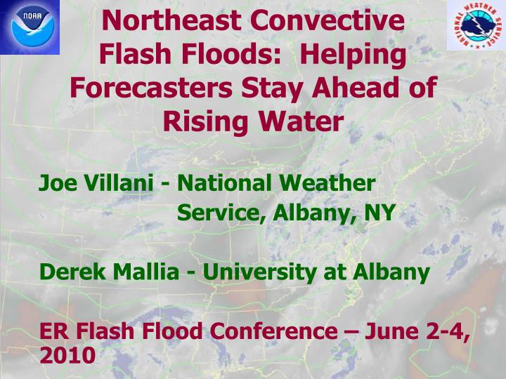 Northeast convective flash floods helping forecasters stay ahead of rising water