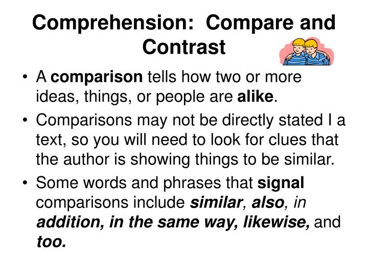 Comprehension:  Compare and Contrast