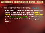 what does heavens and earth mean11