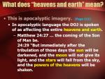 what does heavens and earth mean9