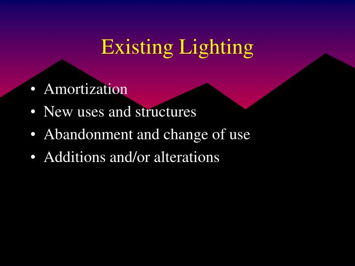 Existing Lighting