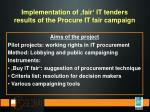 implementation of fair it tenders results of the procure it fair campaign