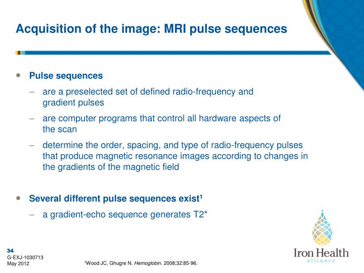 Acquisition of the image: MRI pulse sequences