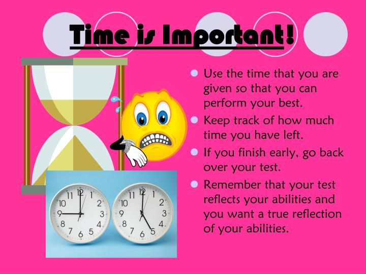Time is Important