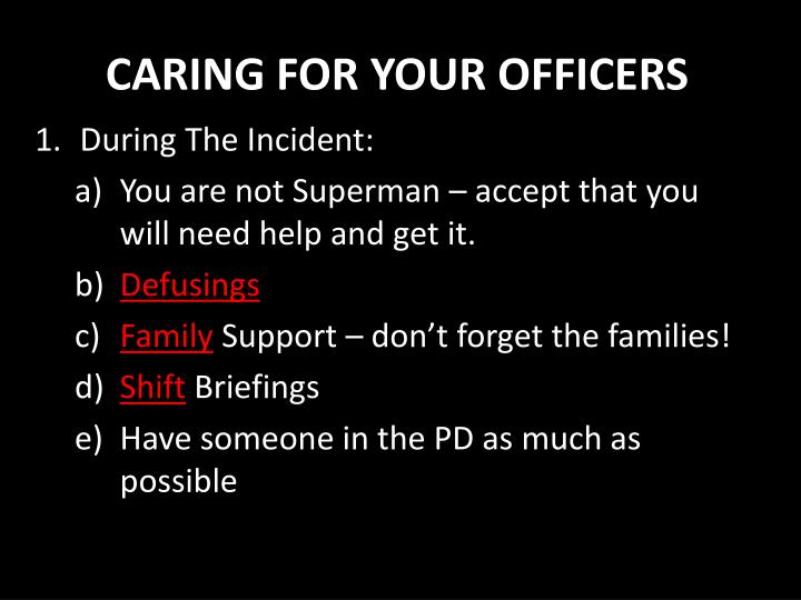 CARING FOR YOUR OFFICERS