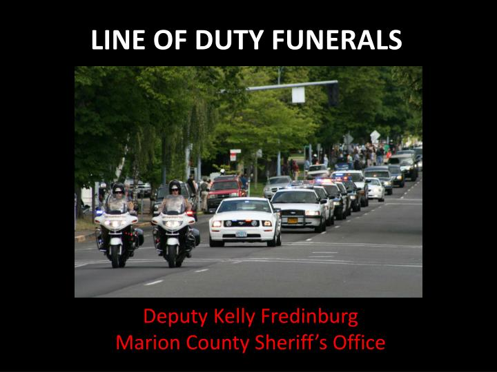 LINE OF DUTY FUNERALS
