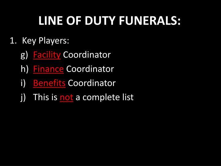 LINE OF DUTY FUNERALS: