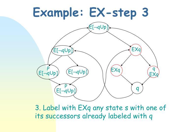 Example: EX-step 3