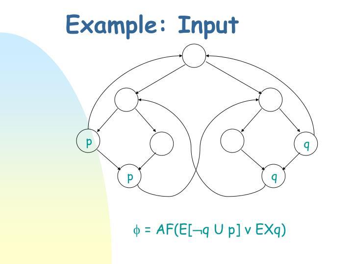 Example: Input