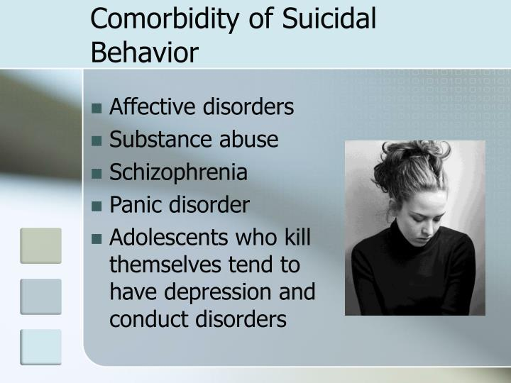 Comorbidity of Suicidal Behavior