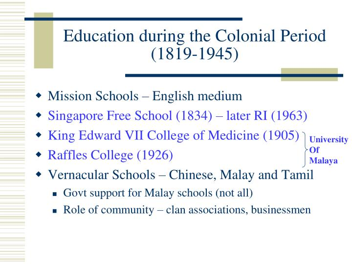 Education during the colonial period 1819 1945