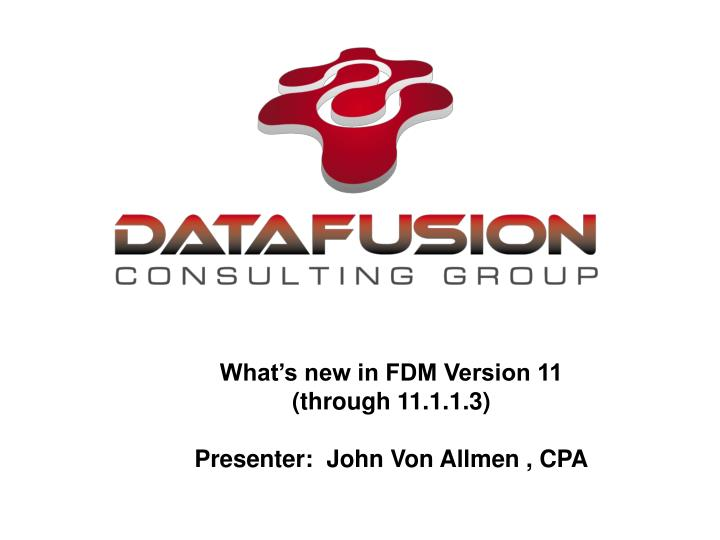 What's new in FDM Version 11