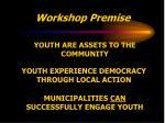 workshop premise
