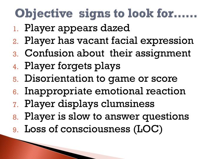 Objective  signs to look for……