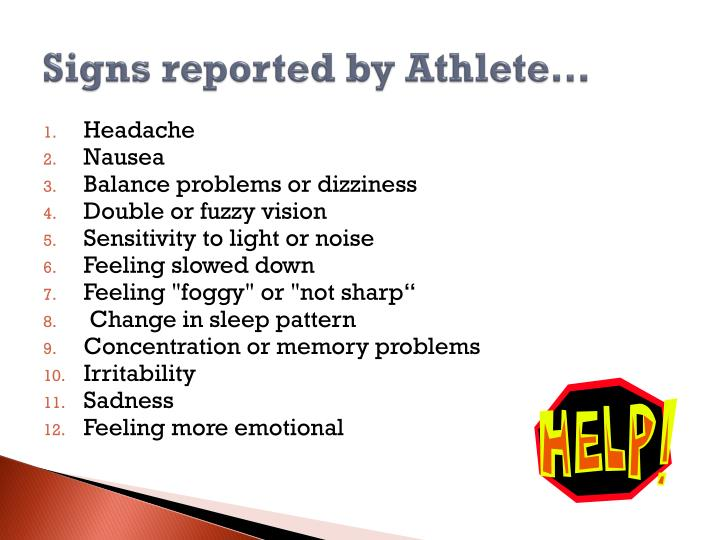 Signs reported by Athlete…