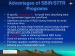 advantages of sbir sttr programs