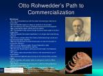 otto rohwedder s path to commercialization