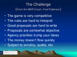 the challenge from the sbir coach fred patterson
