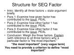 structure for seq factor
