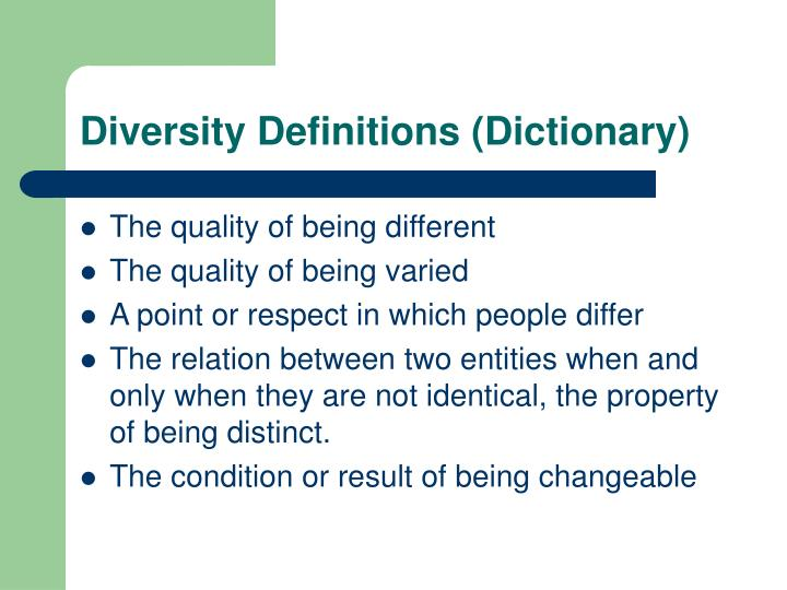 Diversity Definitions (Dictionary)