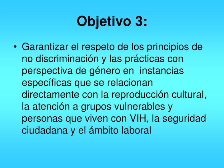 Objetivo 3: