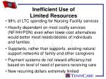 inefficient use of limited resources
