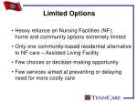 limited options