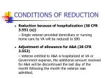 conditions of reduction