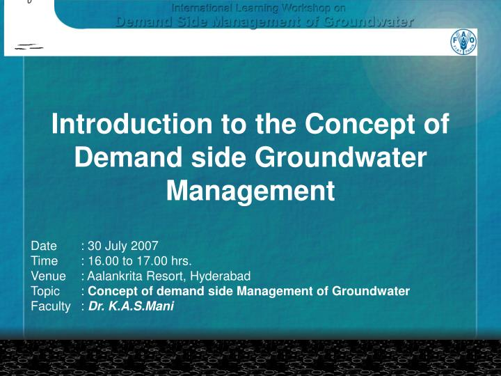 introduction to the concept of demand side groundwater management n.