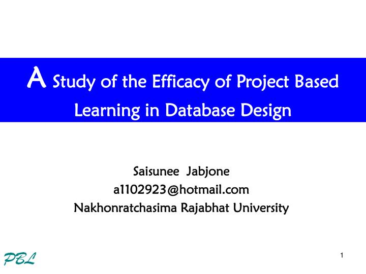 A study of the efficacy of project based learning in database design