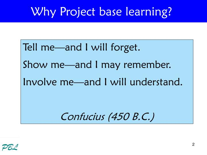 Why Project base learning?