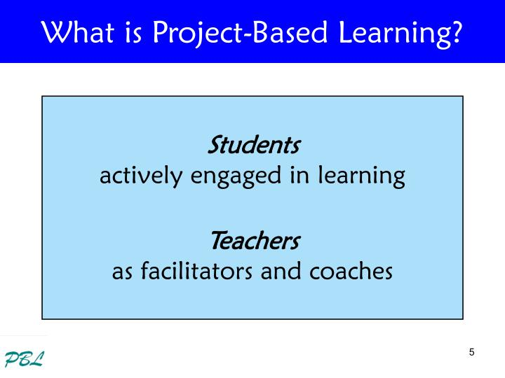 What is Project-Based Learning?