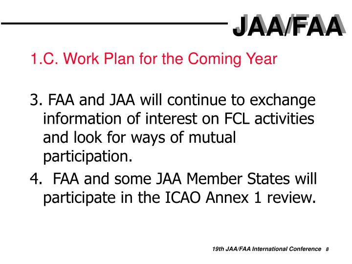 1.C. Work Plan for the Coming Year