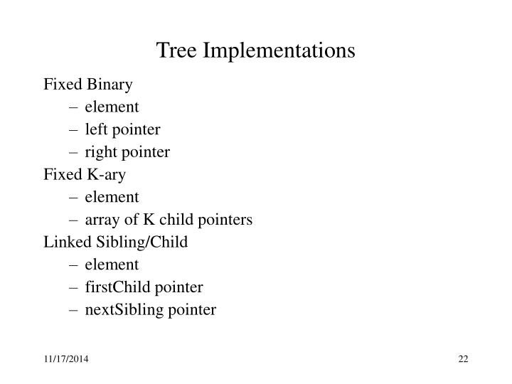 Tree Implementations