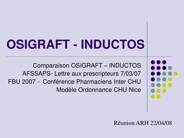 osigraft inductos n.