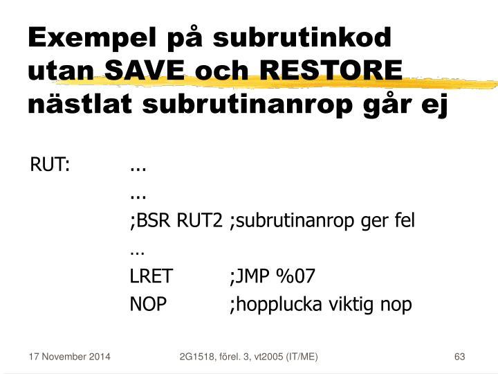 Exempel på subrutinkod