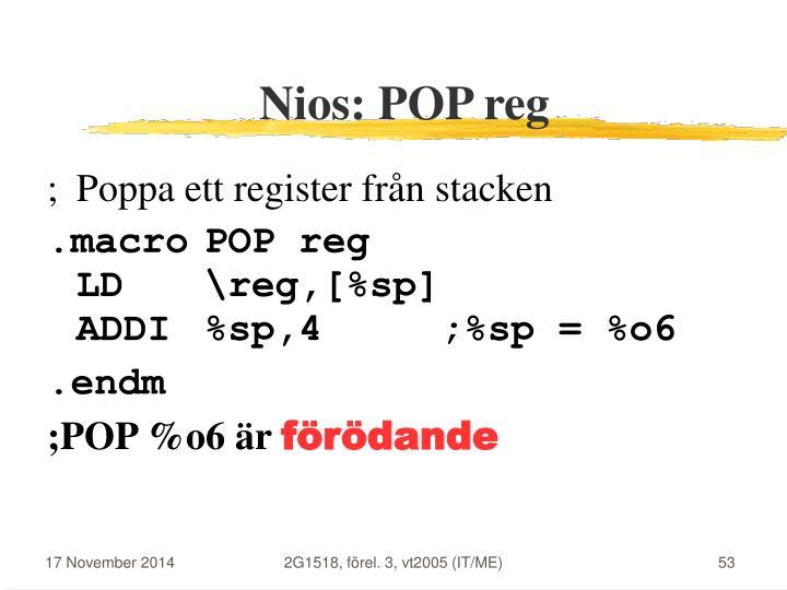Nios: POP reg